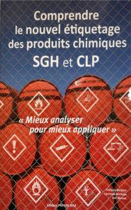 Comprendre le nouvel étiquetage des produits chimiques SGH et CLP